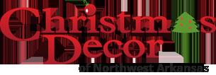 Christmas Decor of Northwest Arkansas